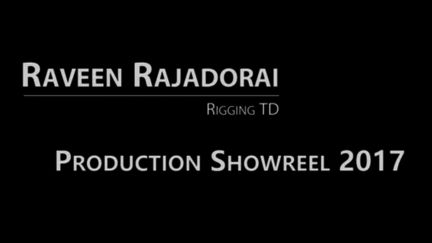 Production Showreel 2017 - Raveen Rajadorai